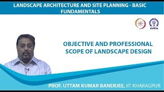 Objective and Professional Scope of Landscape Design