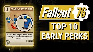 FALLOUT 76: Top 10 BEST EARLY PERKS in Fallout 76! (Best Perks to Take in First 10 Levels)