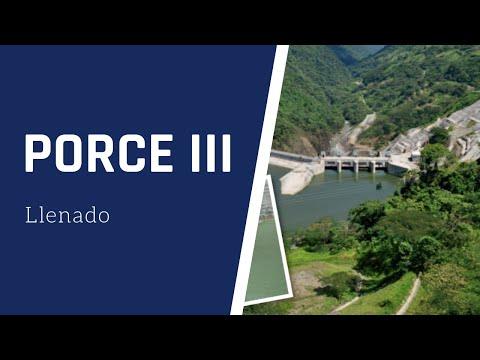 Llenado de embalse Hidroeléctrica Porce III