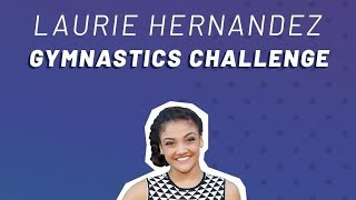 Laurie Hernandez gymnastic challenge #DOYOURTHING