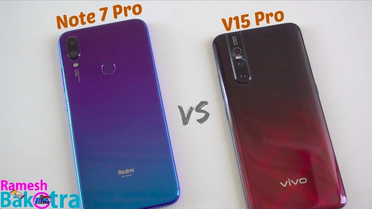 Vivo V15 Pro Vs Redmi Note 7 Pro Speedtest And Camera Comparison