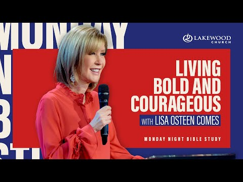 Living Bold and Courageous | Pastor Lisa Osteen Comes (2020)