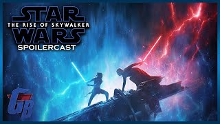 The Rise of Skywalker Spoilercast/Review [GigaBoots LEGENDS]