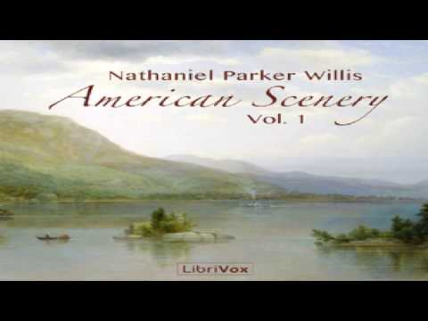American Scenery, Vol. 1 | Nathaniel Parker Willis | Travel & Geography | Talking Book | 1/4