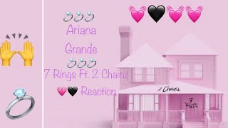 Ariana Grande- 7 rings remix (feat 2 Chainz) - Reaction 💍☝🏼🖤 Video