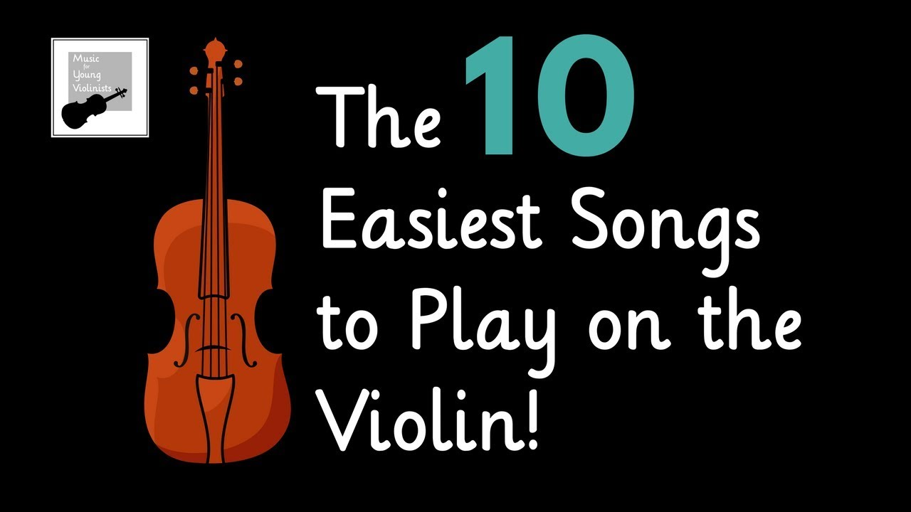 Easy Violin Songs (sheet music) 🎻 the 10 Easiest Songs to Play on the  Violin