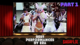 Lady Gaga - Best Performances by Era (2020) Part 1