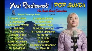 Yusi Rindiawati FullAlbum POP SUNDA Terbaru   cimata cinta baluweng lamunan sancang dasar jodo