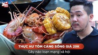 Thực Hư Tôm Càng Sống Giá 29K Gây Náo Loạn Mạng Xã Hội | Yan News