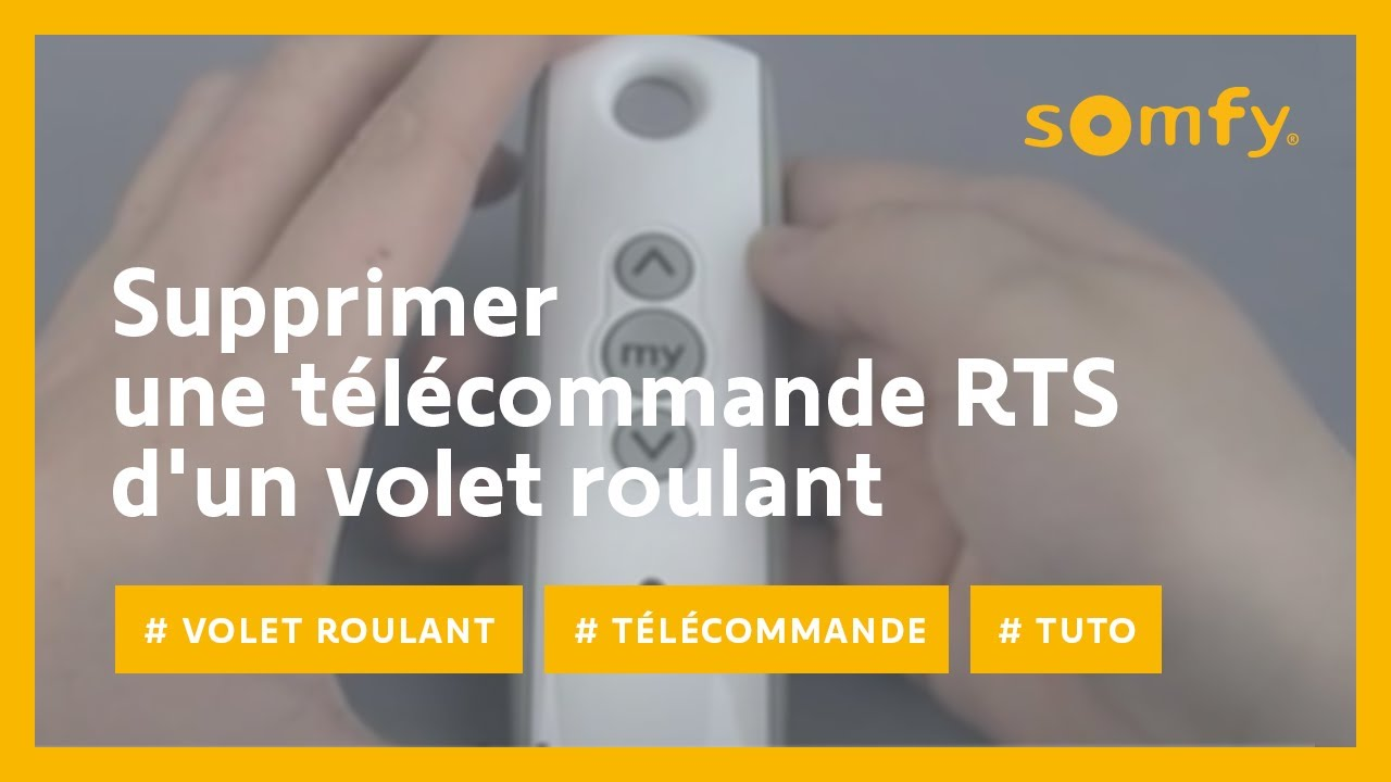 Comment Supprimer Une Télécommande Rts D Un Volet Roulant
