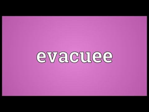 Evacuee Meaning
