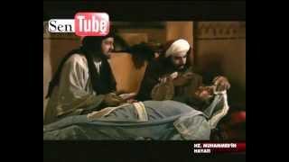 Hz Muhammed sav in hayati bolum 9 ve 10