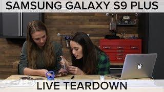Samsung Galaxy S9 Plus Teardown! LIVE!!!!!