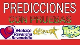 Predicciones De Melate Revancha, Chispazo Y Tris ( Con Pruebas) (15   21 May)