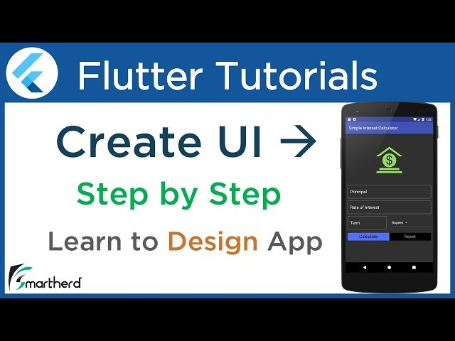 #3.5 Flutter Design UI for Simple Interest Calculator App. Flutter Tutorial with Dart