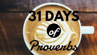 31 Days of Proverbs - Day 3