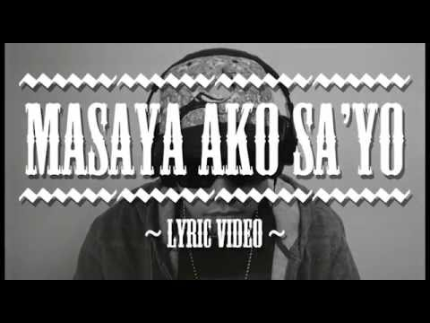 Masaya Ako Sayo (Lyric Video) - Curse One Feat. Ms. Yumi