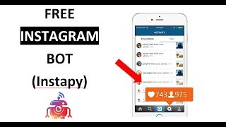 FREE Instagram Bot on Windows 10 with Python (Instapy) 2019 REAL ORGANIC FOLLOWERS!