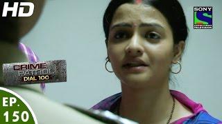 Crime Patrol Dial 100 - क्राइम पेट्रोल -Katiyabaaz-2- Episode 150 - 19th May, 2016