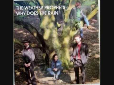 """The WEATHER PROPHETS - 'Why Does The Rain' - 12"""" 1988"""
