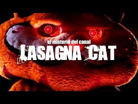 El misterio del canal LASAGNA CAT