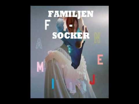 Familjen - Socker - (Mänskligheten 2010)