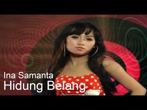 Ina Samantha - Hidung Belang [OFFICIAL]