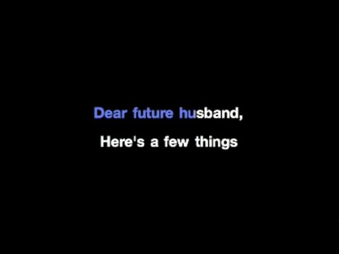 Meghan Trainor - Dear Future Husband Karaoke