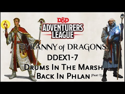 """Dungeons & Dragons 5e Adventurers League DDEX1-7 """"Drums In The Marsh 