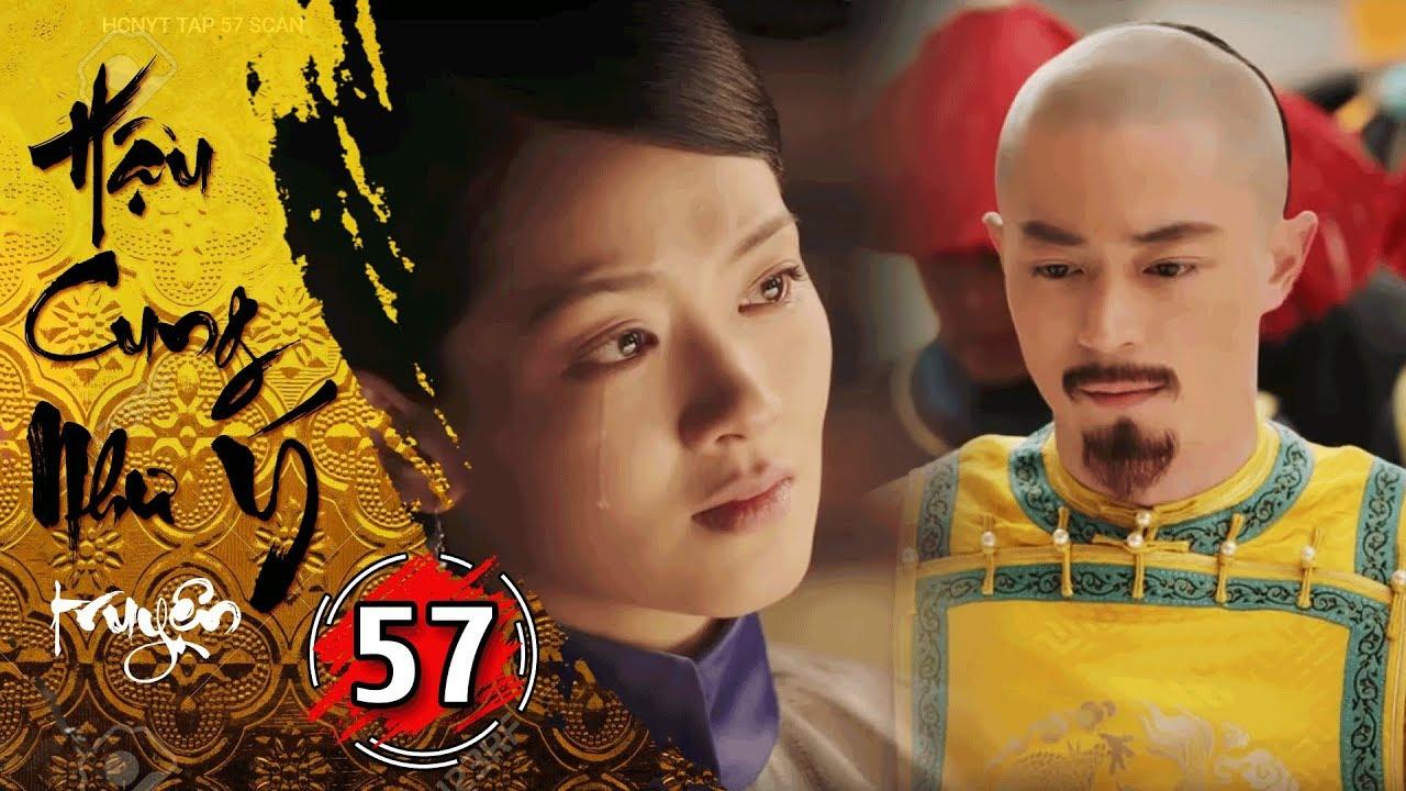 Hậu Cung Như Ý Truyện – Tập 57 [FULL HD] | Phim Cổ Trang Trung Quốc Hay Nhất 2018