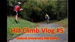 Hill Climb Vlog #5 | Oxford University Hill Climb 2018 | Summary of ...