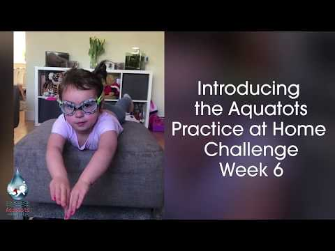 The Aquatots Lockdown Home Challenge | Aquatots Practice at Home Challenge Week 6