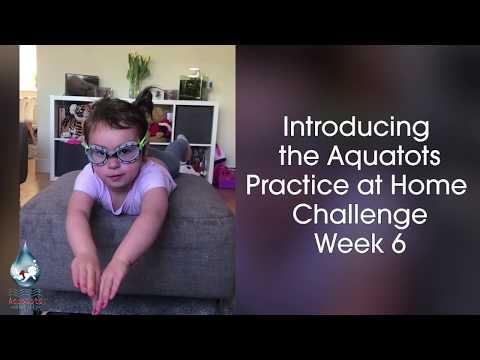 The Aquatots Lockdown Home Challenge | Aquatots Practice at Home Challenge Week 6