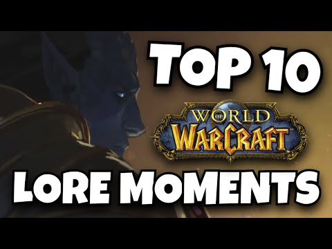World of Warcraft's Top 10 Lore Moments