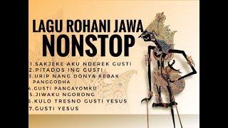 30 Menit NonStop Lagu Rohani Jawa Terbaru 2020 - Lagu Rohani Kristen Jawa