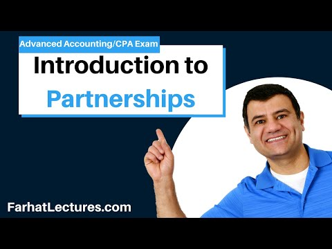 Accounting for Partnerships (Pt 1 of 5) | Advanced Accounting | CPA Exam FAR