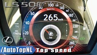 2019 LEXUS LS 500 421HP 3.5 V6 TWIN TURBO 0-265km/h ACCELERATION & TOP SPEED by AutoTopNL