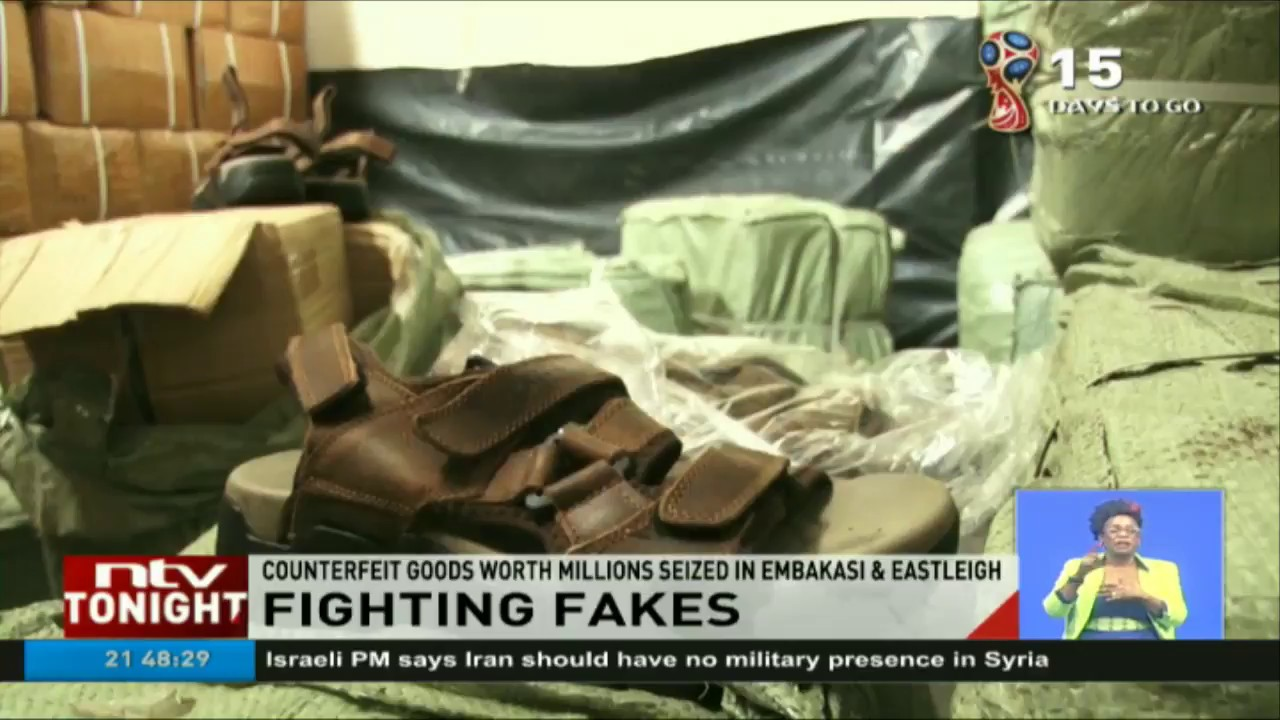 Counterfeit goods worth millions seized in Embakasi and Eastleigh