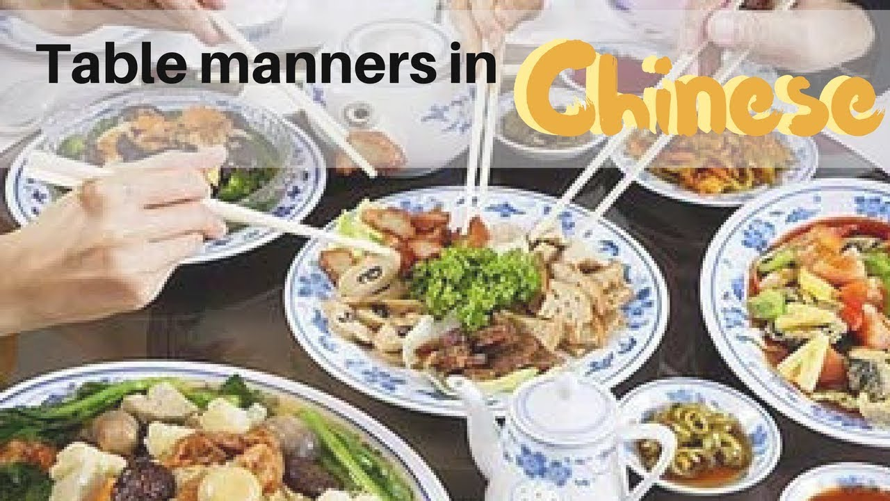 chinese table manners you you eat Chinese table manners  there are some special differences in table manners from western countries  on a typical chinese dining table there are always a cup,.