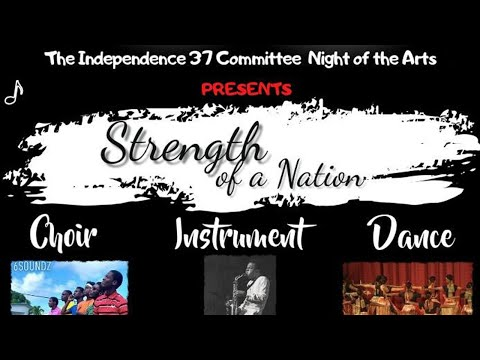 St. Kitts And Nevis Independence 37 | Night Of The Arts - October 17, 2020