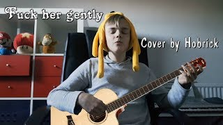 Fuck her gently cover [Parody]