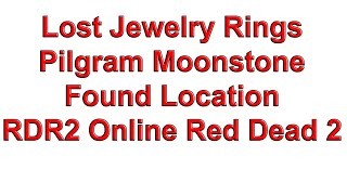 Lost Jewelry Rings Pilgram Moonstone Found Location - RDR2 Online Red Dead Redemption 2