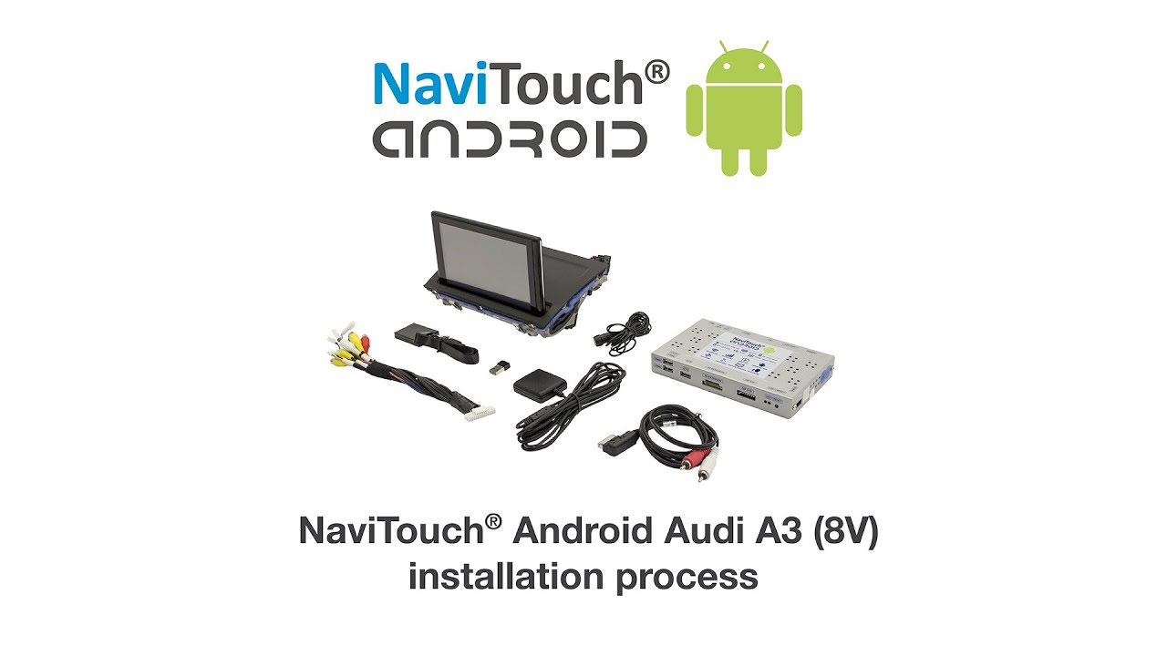 Installation At Vehicle Navitouch 174 Android Audi A3 8v 2013 Funnydog Tv