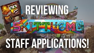 Reviewing SkittleMC Staff Applications with an Ex-Manager?!