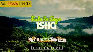 Viti Vibes | Fijian Jive - Rula ke Gaya Ishq by Stebin Ben (reggae mix)