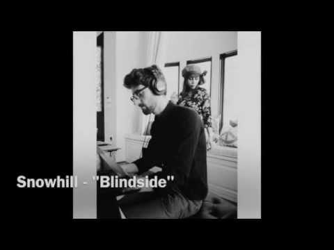 "Snow Hill - ""Blindside"""
