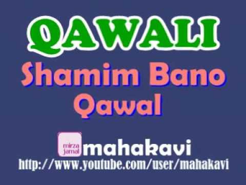Qawali - Shamim Bano Qawal - Yeh Hai Dastane Shahe Karbala