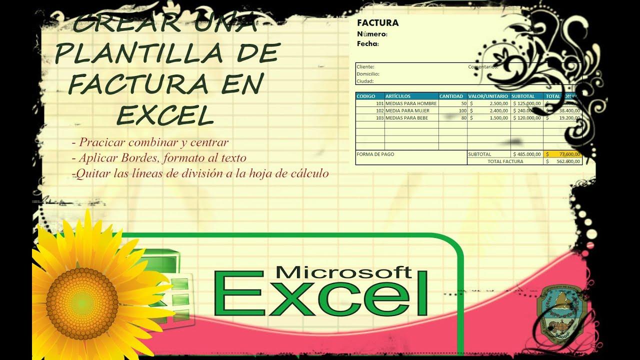 Microsoft Excel Avanzado - Crear una Plantilla de Factura - YouTube
