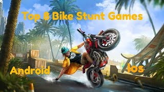 Top 8 Bike Stunt Games For Android/ios || Best Graphics || Amazing Bike Games || #1 || 2019 ||