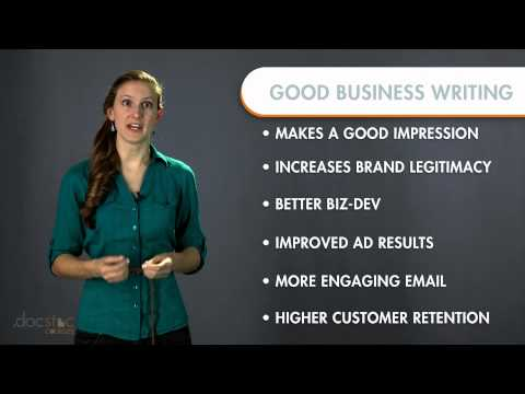 The Importance Of Good Business Writing - Business Writing & Grammar